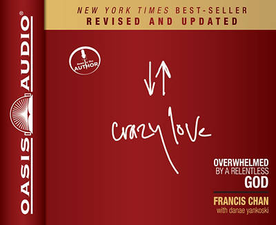 Crazy Love: Revised and Updated Edition Audiobook