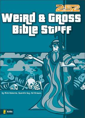 Picture of Weird & Gross Bible Stuff