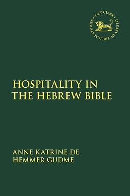 Picture of Hospitality in the Hebrew Bible