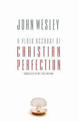 Picture of A Plain Account of Christian Perfection