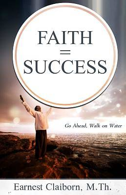 Faith = Success