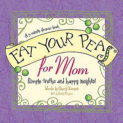 Eat Your Peas for Mom