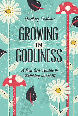 Picture of Growing in Godliness