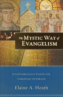 Mystic Way of Evangelism, The [ePub Ebook]