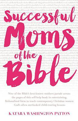 Successful Moms of the Bible