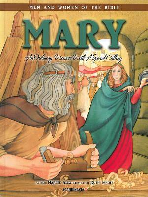 Mary - Men & Women of the Bible Revised