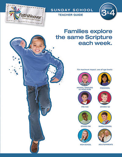 Groups FaithWeaver Grades 3 & 4 Teacher Guide Winter 2012 13
