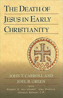 The Death of Jesus in Early Christianity