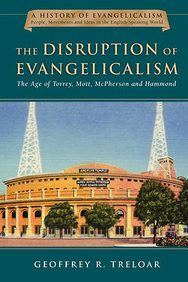 Picture of The Disruption of Evangelicalism