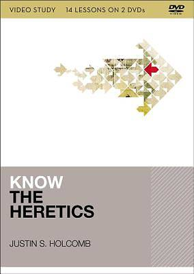 Know the Heretics Video Study
