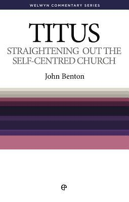 Straightening Out the Self-Centered Church