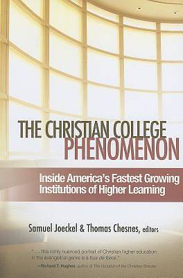 The Christian College Phenomenon