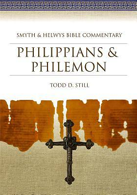 Smyth & Helwys Bible Commentary - Philippians & Philemon