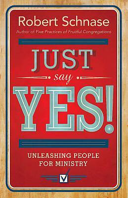 Just Say Yes! - eBook [ePub]