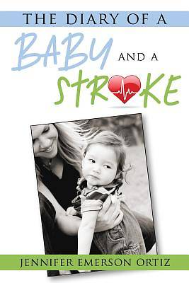 Picture of The Diary of a Baby and a Stroke