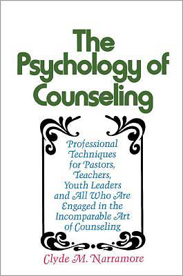 The Psychology of Counseling
