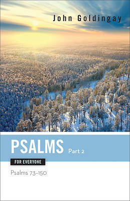 Picture of Psalms for Everyone, Part 2: Psalms 73-15
