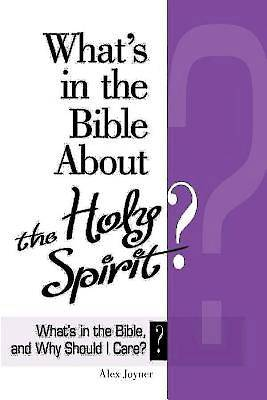 Whats in the Bible About the Holy Spirit?