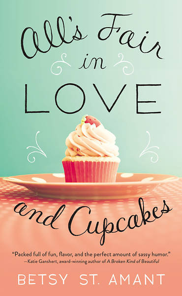 All S Fair in Love and Cupcakes