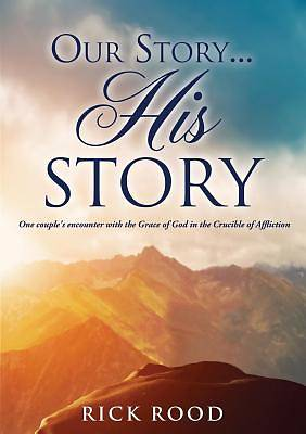Our Story...His Story