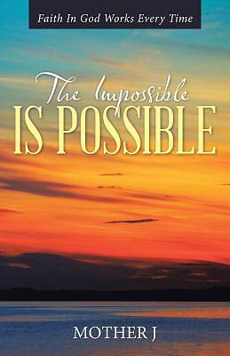 Picture of The Impossible Is Possible