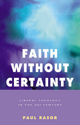 Faith Without Certainty