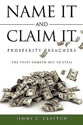 Picture of Name It and Claim It Prosperity Preachers