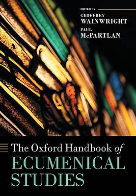 Picture of The Oxford Handbook of Ecumenical Studies