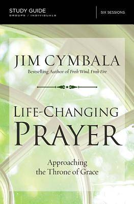 Picture of Life-Changing Prayer Study Guide
