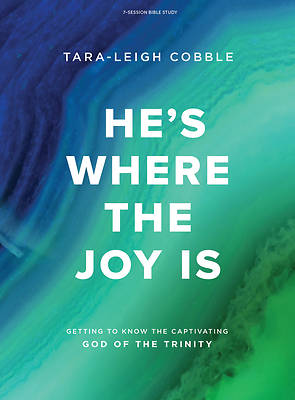 Picture of He's Where the Joy Is - Bible Study Book