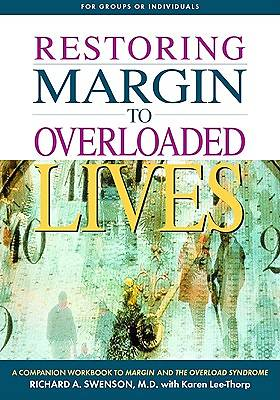 Picture of Restoring Margin to Your Overloaded Life