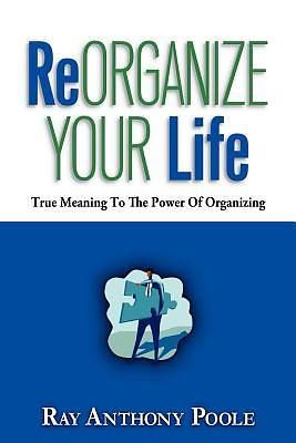 Picture of Reorganize Your Life