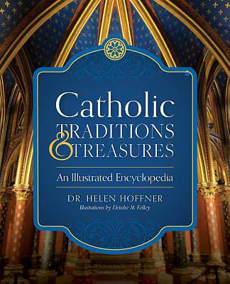 Picture of Catholic Treasures and Traditions