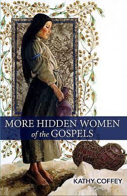 Picture of More Hidden Women of the Gospels