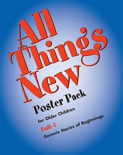 All Things New Fall 1 Older Elementary Posters