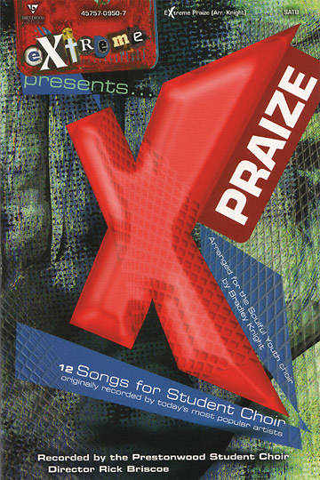 Extreme Praize Choral Book