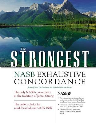 The Strongest New American Study Bible Exhaustive Concordance