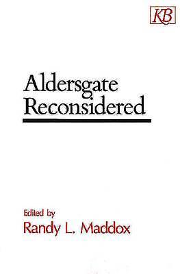 Picture of Aldersgate Reconsidered