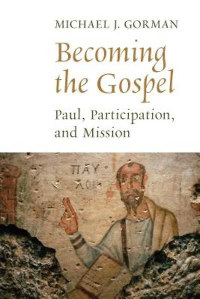 Picture of Becoming the Gospel