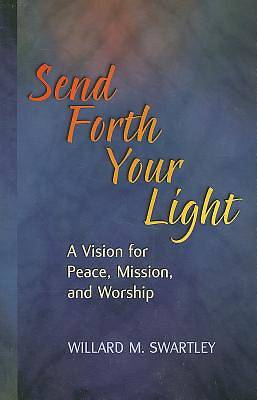 Send Forth Your Light