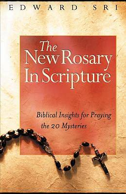 The New Rosary in Scripture