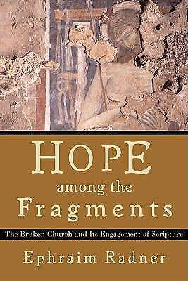 Hope Among the Fragments