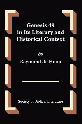 Genesis 49 in Its Literary and Historical Context