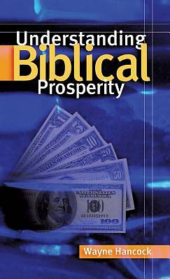 Picture of Understanding Biblical Prosperity
