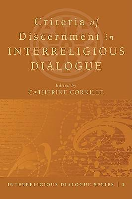Criteria of Discernment in Interreligious Dialogue