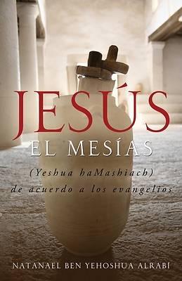 Picture of Jesus El Mesias (Yeshua Hamashiach) de Acuerdo a Los Evangelios