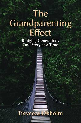 Picture of The Grandparenting Effect