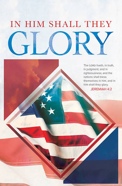 Picture of In Him Shall They Glory Patriotic Regular Size Bulletin