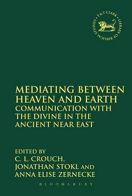Mediating Between Heaven and Earth