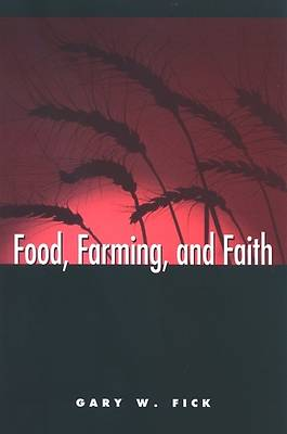 Food, Farming, and Faith